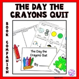 The Day the Crayons Quit: Book Companion for Language Skills.