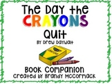 The Day the Crayons Quit - Book Companion w/ ELA and Math Activities