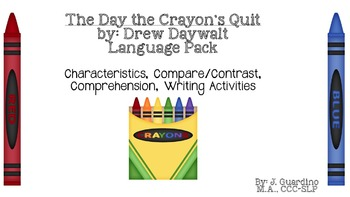 The Day the Crayons Quit Book Companion: emotion,Compare/Contrast, Comprehension