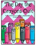 The Day the Crayons Quit Common Core New Book CCSS FUN! Yo