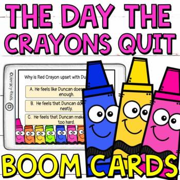 The Day the Crayons Quit Comprehension Boom Cards