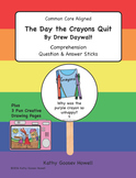 The Day the Crayons Quit - Comprehension Q & A Sticks & Cr