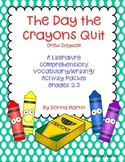 The Day the Crayons Quit Cause and Effect, Multiple Meaning Words, and More!
