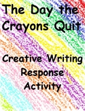 The Day the Crayons Quit- Creative Writing Activity