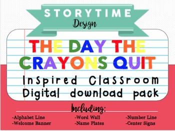 The Day the Crayons Quit Inspired Classroom Decor Pack