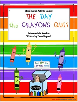 The Day the Crayons Quit Intermediate Activity Packet