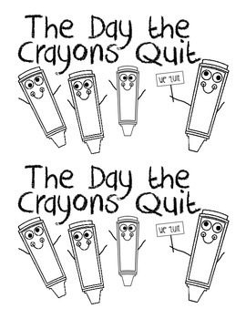 The Day the Crayons Quit Literacy Center Book