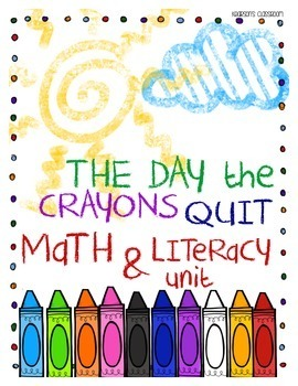 The Day the Crayons Quit Math & Literacy Unit - UK & Austr