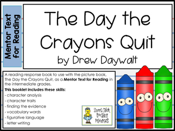The Day the Crayons Quit ~ Mentor Text for Reading Pack ~ Multi-Skill Booklet