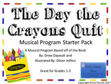 The Day the Crayons Quit Musical Program Starter Pack #wor