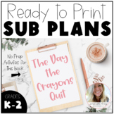 The Day the Crayons Quit (NO PREP SUB PLANS)