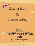 The Day the Crayons Quit: Point of View & Creative Writing