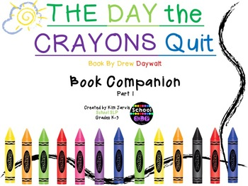 The Day the Crayons Quit: Speech & Language Book Companion
