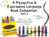 The Day the Crayons Quit: Speech & Language Book Companion Part 2