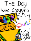 The Day the Crayons Quit by Drew Daywalt Literacy Unit