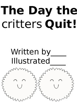 The Day the Critters Quit!