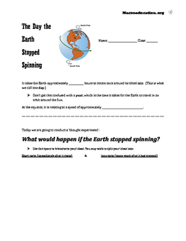 The Day the Earth Stopped Spinning - A Thought Experiment