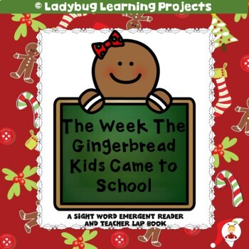 The Week the Gingerbread Kids Came to School  (A Sight Wor