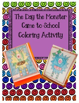 The Day the Monster Came to School Coloring Activity
