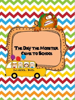 The Day the Monster Came to School Unit