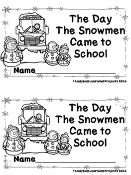 The Day the Snowmen Came to School  (A Sight Word Reader and Lap Book)