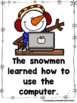 The Day the Snowmen Came to School  (A Sight Word Reader a