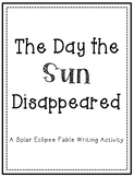 The Day the Sun Disappeared (A Solar Eclipse Fable Writing