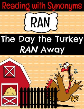 The Day the Turkey Ran Away - Synonyms