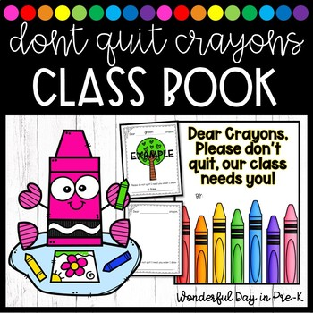 The Days the Crayons Quit Class Book