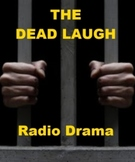 Drama - The Dead Laugh