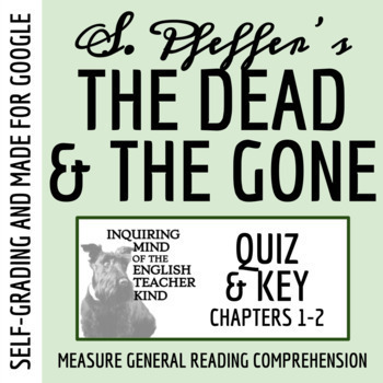 The Dead and the Gone Quiz (Chapters 1-2)