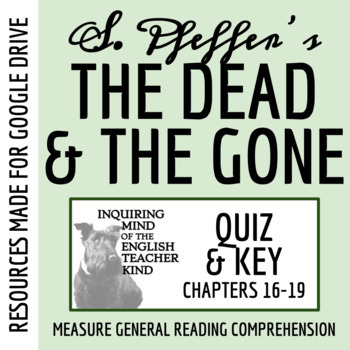 The Dead and the Gone Quiz (Chapters 16-19)