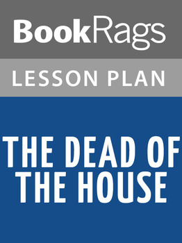 The Dead of the House Lesson Plans