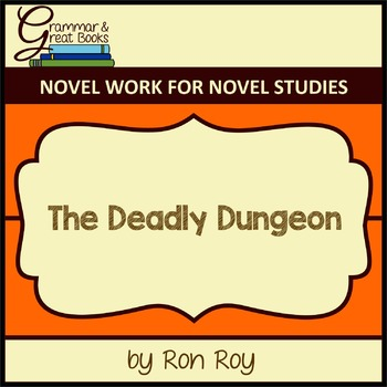 A-Z Mysteries: The Deadly Dungeon: CCSS-Aligned Novel Work