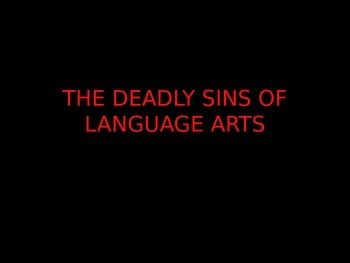 The Deadly Sins of Language Arts: Common Grammatical Error