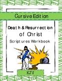 The Death & Resurrection of Christ - Scriptures Workbook (