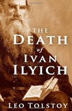 The Death of Ivan Ilyich by Leo Tolstoy Unit