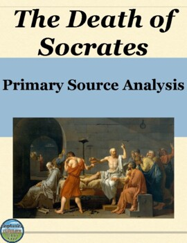 The Death of Socrates Primary Source Analysis