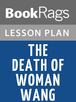The Death of Woman Wang Lesson Plans