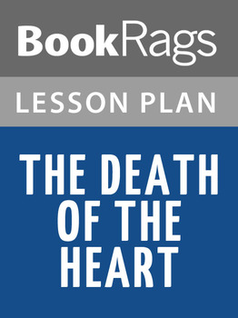 The Death of the Heart Lesson Plans