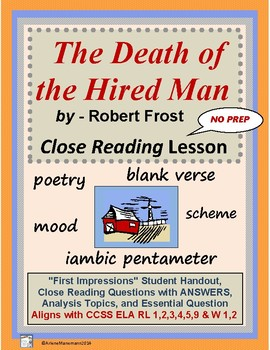 THE DEATH of the HIRED MAN by Robert Frost - Close Reading