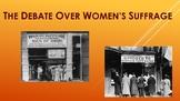 The Debate over Women's Suffrage- Primary Source Activity