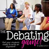 The Debating Game - Preparing for Argument Writing