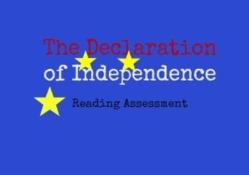 The Declaration of Independence Assessment