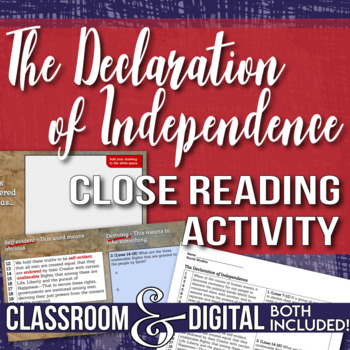 The Declaration of Independence - Close Reading and Text Analysis