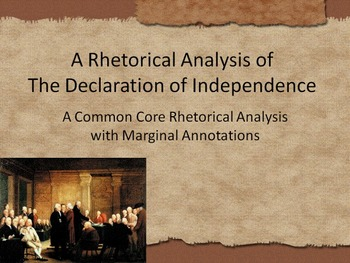 The Declaration of Independence Common Core Annotated Speech w/Marginal Notes