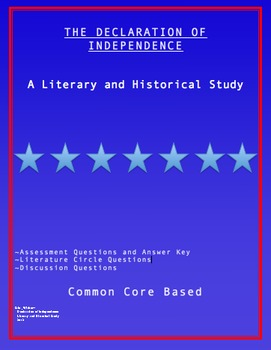 The Declaration of Independence - Common Core for a Founding Document