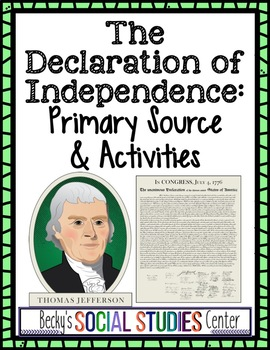 The Declaration of Independence: Primary Source Activities