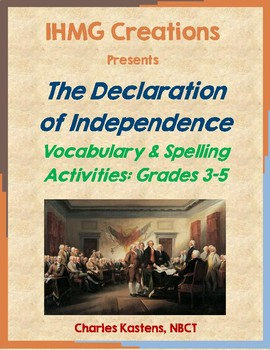 The Declaration of Independence Vocabulary and Spelling-Grades 3-5