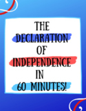 The Declaration of Independence in 60 Minutes (or Less!)